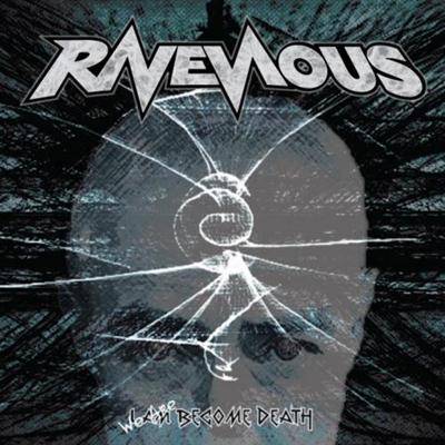 ravenous-we-are-become-death