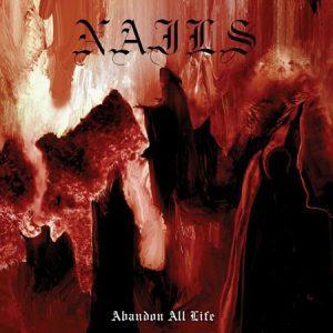 Nails-Abandon-All-Life
