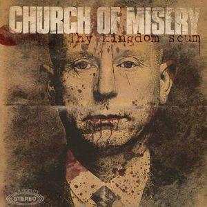 church-of-misery-thy-kingdom-scum