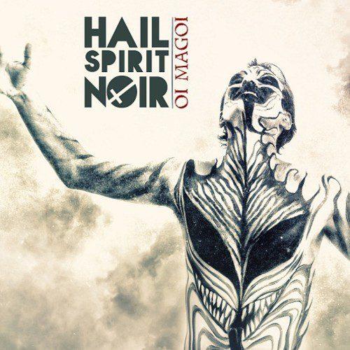 Hail-Spirit-Noir-Oi-Magoi1