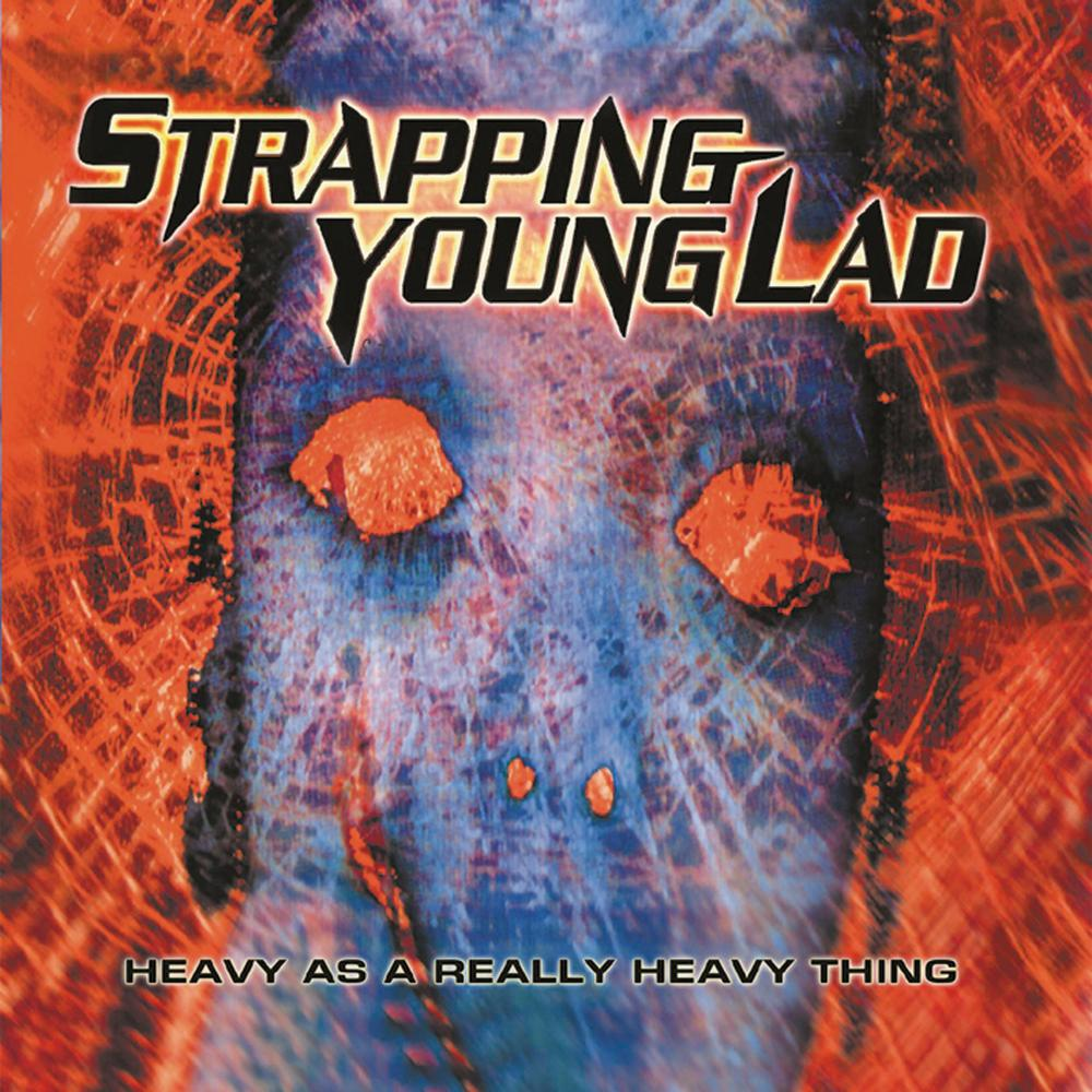 strapping-young-lad-heavy-as-a-really-heavy-thing